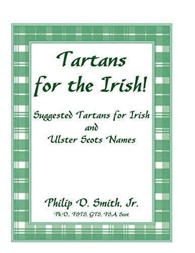9780788435904: Tartans for the Irish!: Suggested Tartans for Irish and Ulster Scots Names