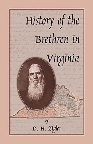 History of the Brethren in Virginia: Zigler, D. H.