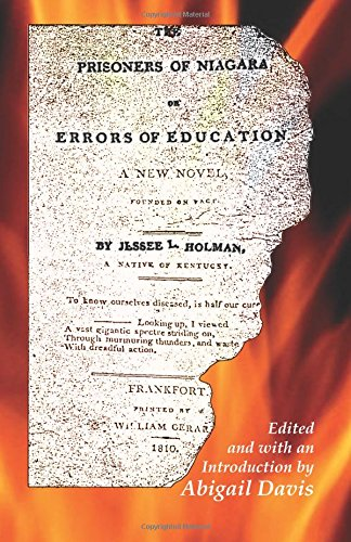 9780788440687: The Prisoners of Niagara:, or Errors of Education