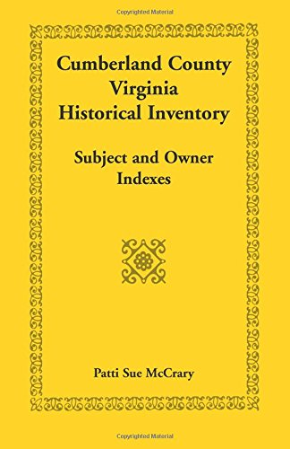 9780788440984: Cumberland County, Virginia Historical Inventory: , Subject and Owner Indexes