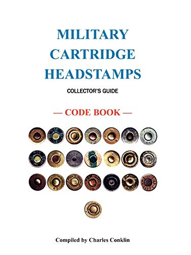 9780788441172: Military Cartridge Headstamps Collectors Guide
