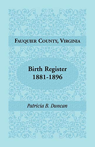 Fauquier County, Virginia, Birth Register, 1881-1896: Patricia B. Duncan