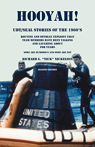 Hooyah! UDT/Seal Stories of the 1960's: Nickelson, Richard G.
