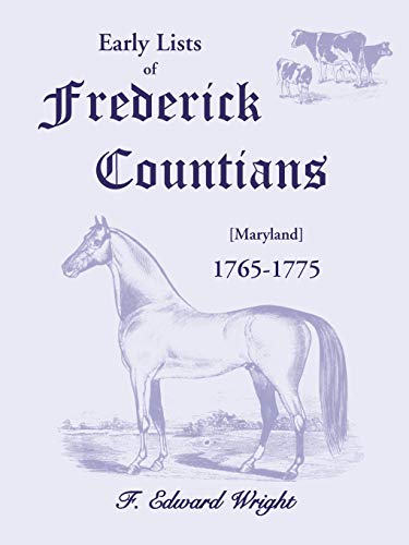 9780788442711: Early Lists of Frederick County, 1765-1775
