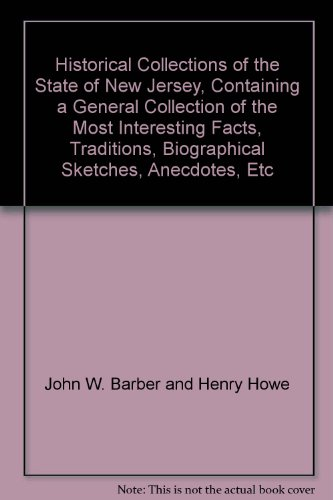 Historical Collections of the State of New: John W. Barber
