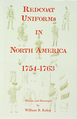 9780788444807: Redcoat Uniforms in North America, 1754-1763
