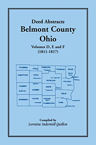 9780788445545: Deed Abstracts Belmont County, Ohio, Volume D, E, and F (1811-1817)