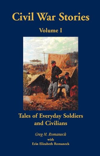 9780788445989: Civil War Stories: Tales of Everyday Soldiers and Civilians, Volume 1