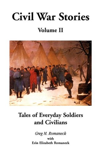 9780788445996: Civil War Stories: Tales of Everyday Soldiers and Civilians, Volume 2