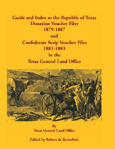 Guide and Index to the Republic of Texas Donation Voucher Files, 1879-1887, and Confederate Script ...