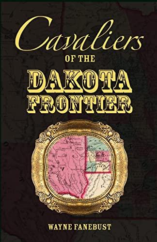 9780788449154: Cavaliers of the Dakota Frontier