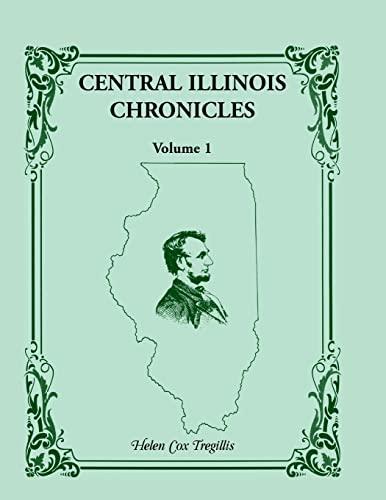 9780788449420: Central Illinois Chronicles, Volume 1