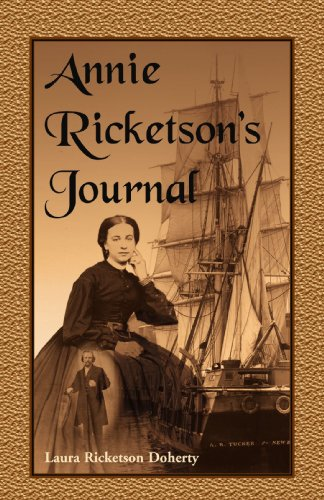 Annie Ricketson's Journal: The Remarkable Voyage of: Doherty, Laura