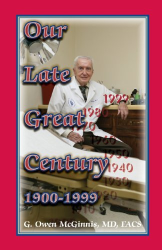 Our Late Great Century, 1900-1999: G. Owen McGinnis