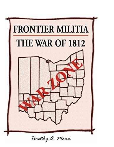 9780788453366: Frontier Militia: The War of 1812