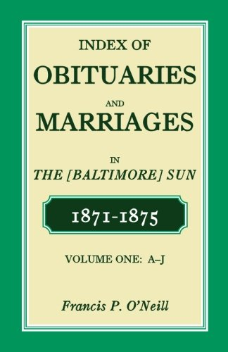 Index of Obituaries and Marriages of the: Francis P O