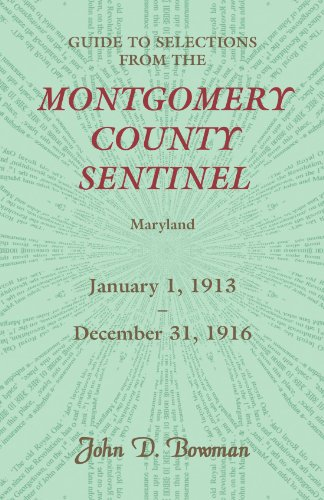 9780788453878: Guide to Selections from the Montgomery County Sentinel, Jan. 1 1913 - Dec. 31, 1916