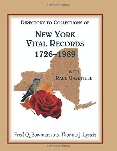 9780788456305: Directory to Collections of New York Vital Records, 1726-1989, with Rare Gazetteer '