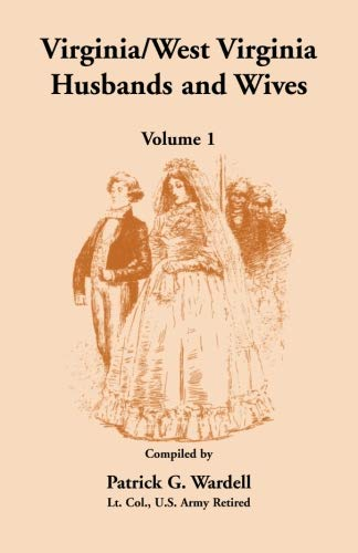 9780788456657: Virginia/West Virginia Husbands and Wives, Volume 1