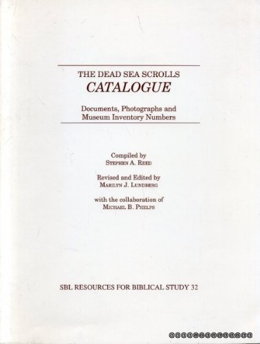 9780788500183: The Dead Sea Scrolls Catalogue: Documents, Photographs, and Museum Inventory Numbers (Resources for Biblical Study ; No. 32)