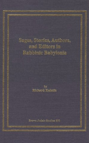 9780788500459: Sages, Stories, Authors and Editors in Rabbinic Babylonia