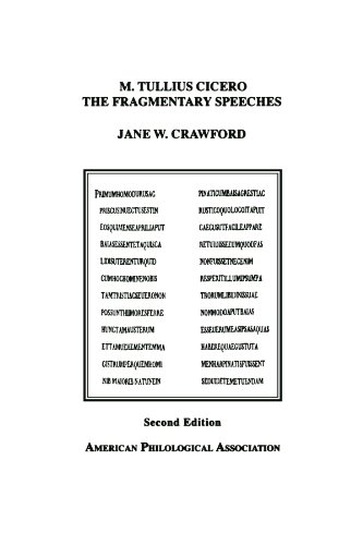 M. Tullius Cicero, the Fragmentary Speeches: An Edition With Commentary (American Philological ...