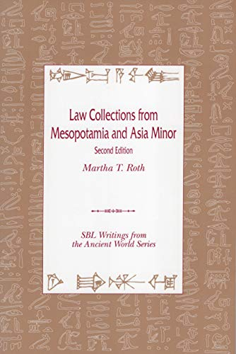 9780788501265: Law Collections from Mesopotamia and Asia Minor (South Florida-Rochester-Saint Louis Studies on Religion and)