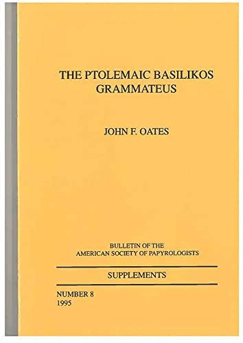 9780788501272: Ptolemaic Basilikos Grammateus