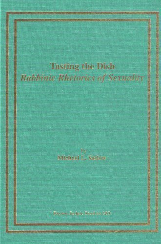 9780788501593: Tasting the Dish: Rabbinic Rhetorics of Sexuality