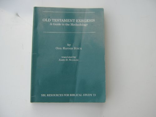 9780788501739: Old Testament Exegesis: A Guide to the Methodology (Resources for Biblical Study)