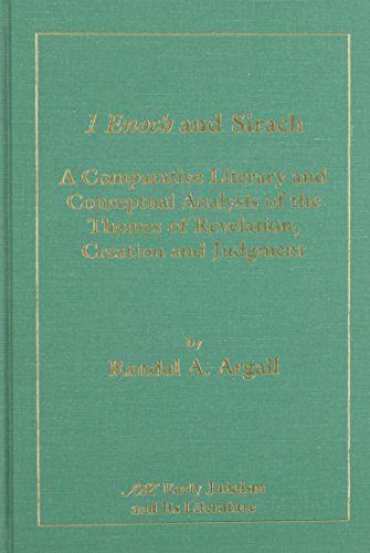 9780788501753: 1 Enoch and Sirach: A Comparative and Conceptual Analysis of the Themes of Revelation, Creation and Judgment