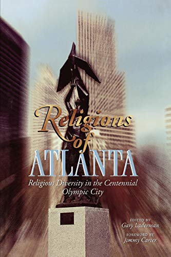 9780788502507: Religions of Atlanta: Religious Diversity in the Centennial Olympic CIty (Religions, No. 1)