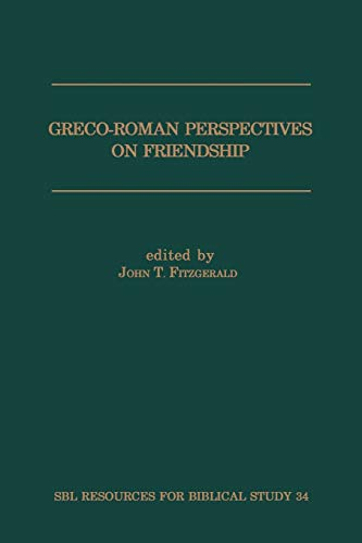 9780788502729: Greco-Roman Perspectives on Friendship (Resources for Biblical Study, No.34)