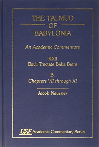 The Talmud of Babylonia, An Academic Commentary: Jacob Neusner