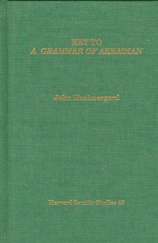 9780788504273: Key to a Grammar of Akkadian (Harvard Semitic Monographs)