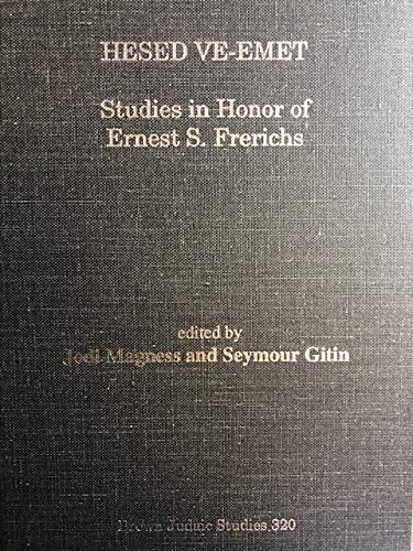 9780788505096: Hesed Ve-Emet: Studies in Honor of Ernest S. Frerichs (Brown Judaic Studies)