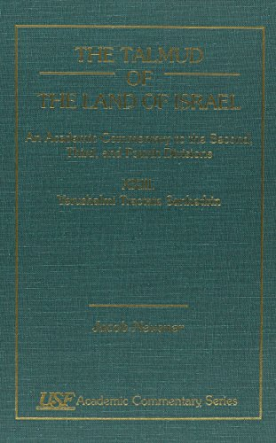 The Talmud of the Land of Israel: Yerushalmi Tractate Sanhedrin XXIII: An Academic Commentary (...