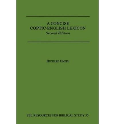 9780788505614: A Concise Coptic-English Lexicon (RESOURCES FOR BIBLICAL STUDY) (English and Coptic Edition)
