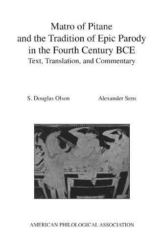 9780788506154: Matro Of Pitane and the Tradition Of Epic Parody in the Fourth Century BCE: Text, Translation, and Commentary (Society for Classical Studies American Classical Studies)