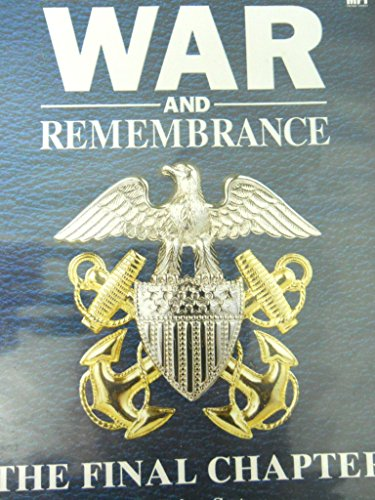 9780788606120: War and Remembrance:Final Chapter Par