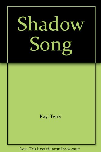 Shadow Song (9780788702990) by Kay, Terry; Guidall, George