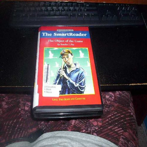 The Object of the Game (The Smart Reader: Level Two Book and Cassettes): Sandra I. Fox