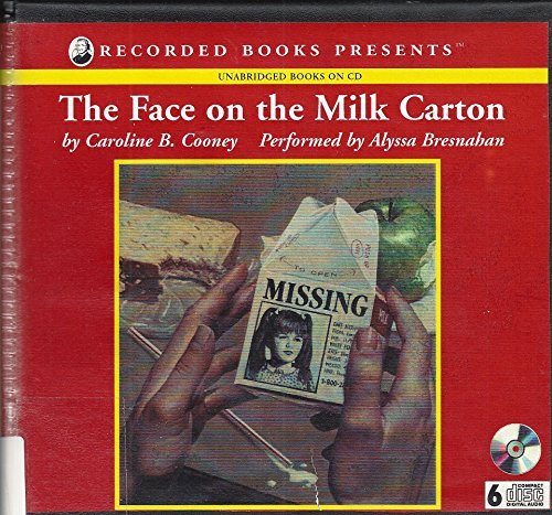 The Face on the Milk Carton (0788734474) by Caroline B. Cooney
