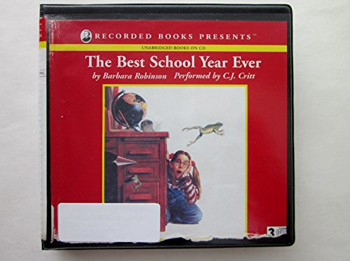 the best school year ever (9780788734557) by Barbara Robinson