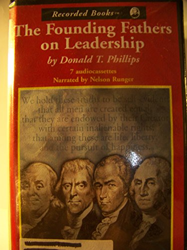 The Founding Fathers on Leadership (0788737805) by Donald T Phillips