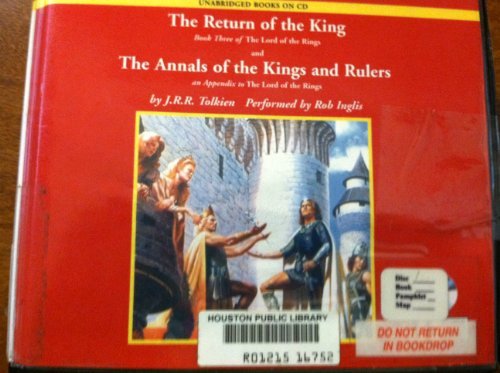 The Return of the King & The Annals of the King & Rulers (UNABRIDGED CD EDITION): J.R.R. ...