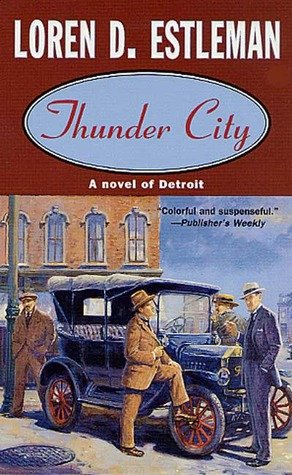 thunder City: Loren D. Estleman