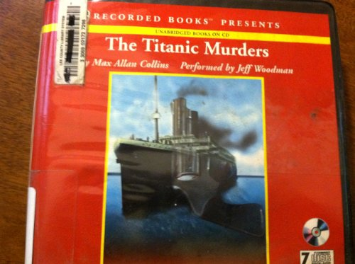 9780788747663: The Titanic Murders [Audio CDs]