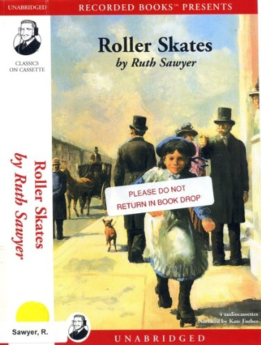 Roller Skates (0788750321) by Ruth Sawyer