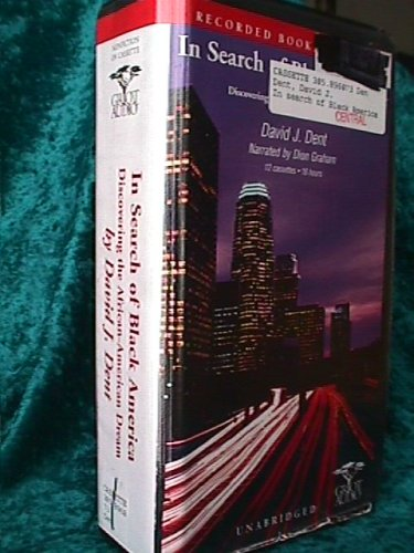 In Search of Black America, Discovering the African-American Dream - Unabridged Audio Book on Tape:...